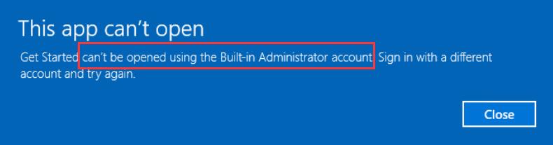 Lietotni nevar atvērt, izmantojot iebūvēto administratora kontu (atrisināts)