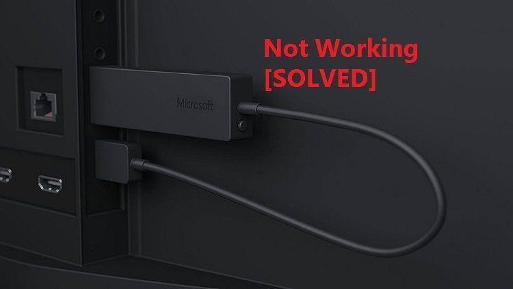 Microsoft वायरलेस डिस्प्ले एडेप्टर विंडोज 10 (हल) पर कनेक्ट नहीं होता है