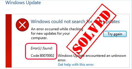(हल) Windows अद्यतन त्रुटि 0x80070002 | सरलता!