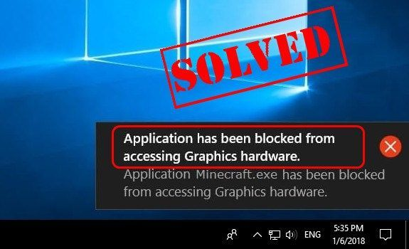 (Rezolvată) Aplicația a fost blocată de accesarea hardware-ului grafic Windows 10