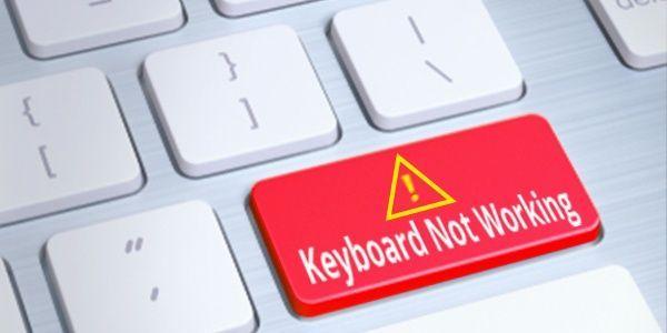 (Corrigé) Le clavier ne fonctionne pas sous Windows 10
