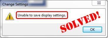 Nije moguće spremiti postavke zaslona Windows 7/10 (RJEŠENO)