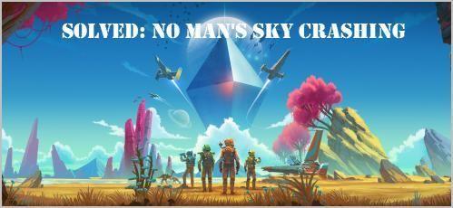 (Resolvido) No Man's Sky Crashing | Rapidamente e Facilmente