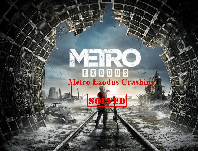 (Atrisināts) Metro Exodus avārija datorā