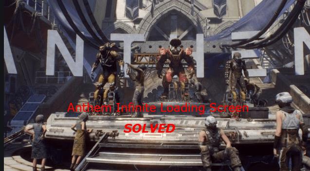 (Résolu) Problème d'écran de chargement Anthem Infinite
