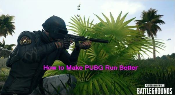 PUBG रन को बेहतर कैसे बनाएं (टॉप 7 टिप्स)